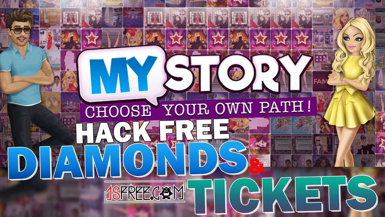 【DOWNLOADHACKEDGAMES.COM MY STORY CHOOSE YOUR OWN PATH】 Diamonds and Tickets FOR ANDROID IOS PC PLAYSTATION | 100% WORKING METHOD | GET UNLIMITED RESOURCES NOW