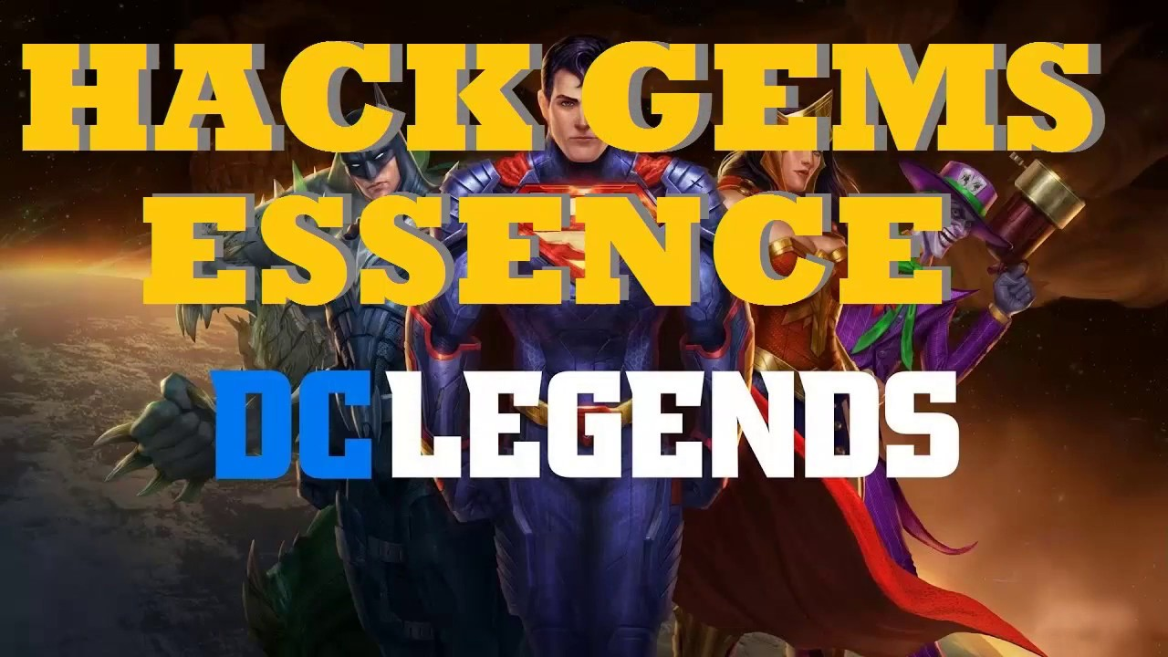 FROM DOWNLOADHACKEDGAMES.COM DC LEGENDS | GET Gems and Essence FOR UNLIMITED RESOURCES