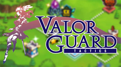[INFO] GAMESHERO.ORG VALOR GUARD TACTICS   UNLIMITED Gold and Crystals