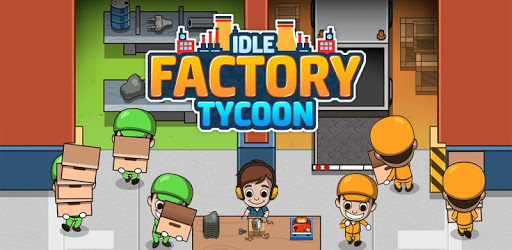 NEW METHOD – MOBILEFREEHACKS.COM IDLE FACTORY TYCOON – UNLIMITED Cash and Extra Cash