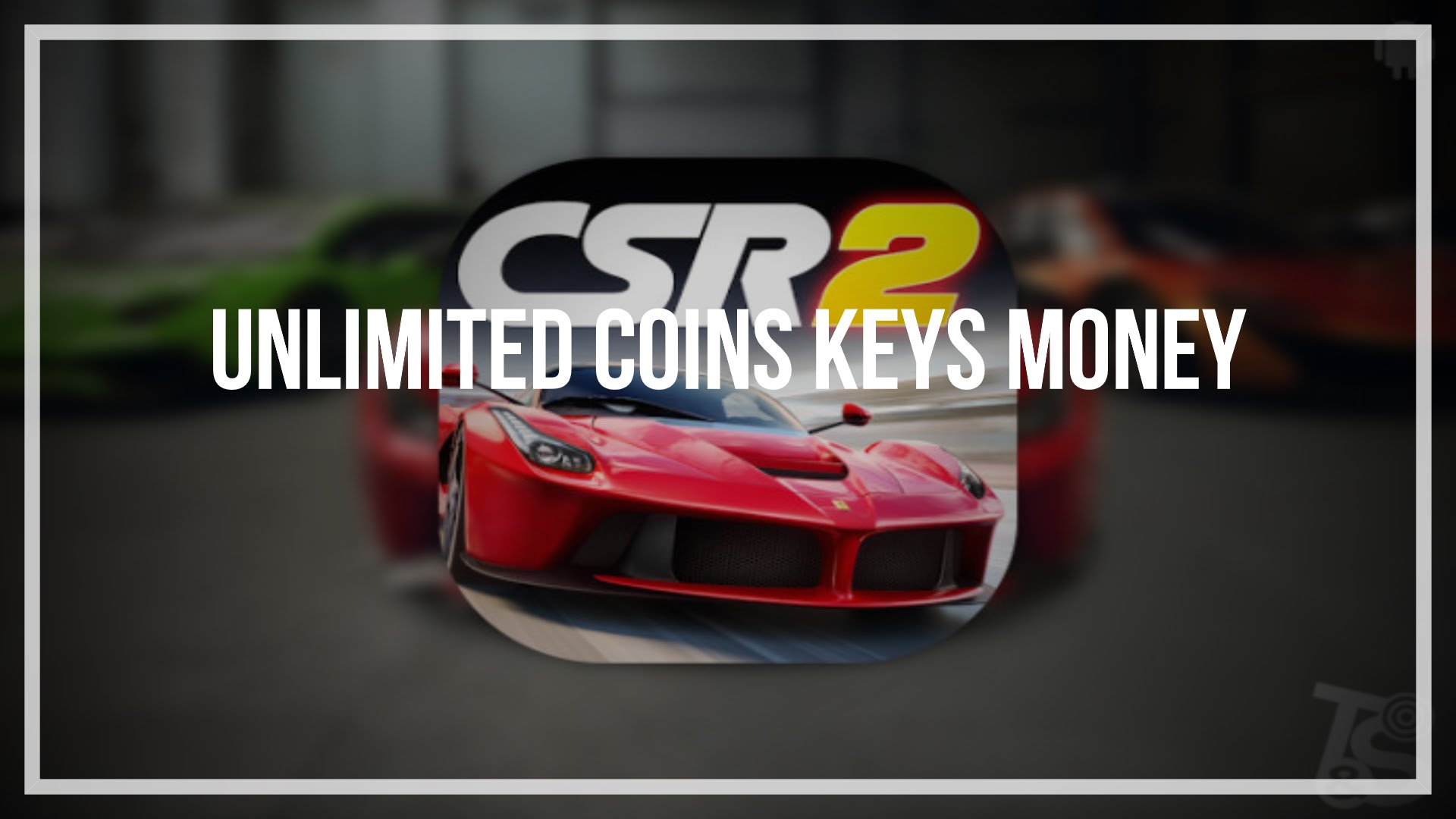 NEW METHOD – ANDROID-1.COM CSR RACING 2 – UNLIMITED Cash and Gold
